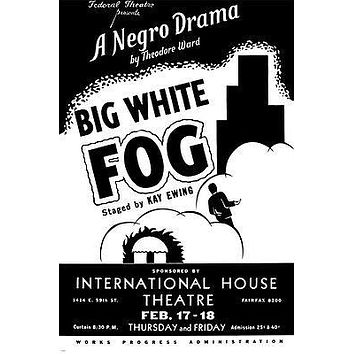 FEDERAL THEATRE presents BIG WHITE FOG wpa arts 24X36 poster 1938 exquisite