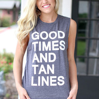 Good Times and Tan Lines Tank - Grey