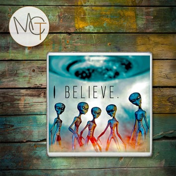 Aliens Drink Coasters, I Believe in Aliens Hot and Cold Drinks, UFO, Spaceship Bar Coasters, Manly Decor, Outer Space, Sci Fi Decor