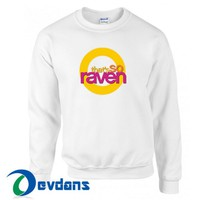 That's So Raven Sweatshirt Unisex Adult Size S to 3XL