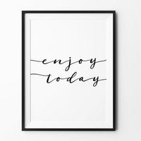 Wall art print, poster, typography quote, wall decor, home decor, black and white, minimalist art