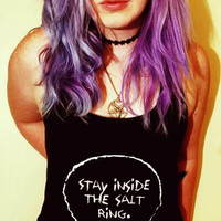 Stay Inside The Salt Ring + Glow In The Dark Option  | Unisex | Tank Top