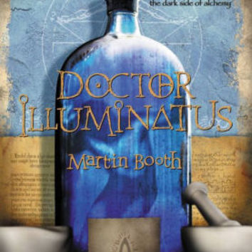 Doctor Illuminatus (The Alchemist's Son Series #1)