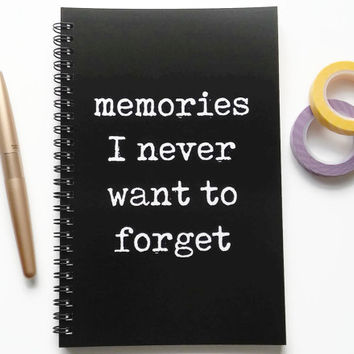 Writing journal, spiral notebook, sketchbook, bullet journal, black and white, blank lined or grid paper - memories I never want to forget