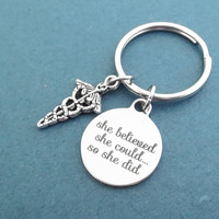 She believed, she could..., So she did, Medical, Key chain, Nurse, RN, Doctor, Accomplishment, Key ring, Gift, Jewelry, Accessory