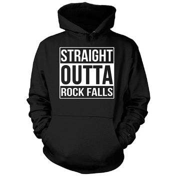 Straight Outta Rock Falls City. Cool Gift - Hoodie