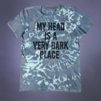 Sad Shirt My Head Is A Very Dark Place Slogan Tee Depressed Emo Punk Grunge Acid Wash Alternative Clothing Tumblr T-shirt