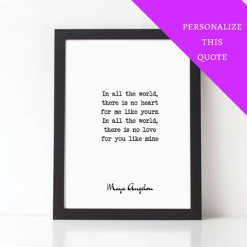 No Love For You Like Mine, MAYA ANGELOU Poem, Personalized Print