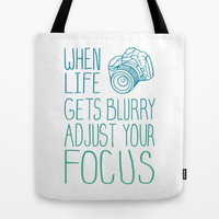 When Life Gets Blurry Adjust Your Focus! Tote Bag by LookHUMAN