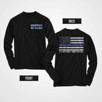 United we stand thin blue line long sleeve shirt SUPPORT POLICE