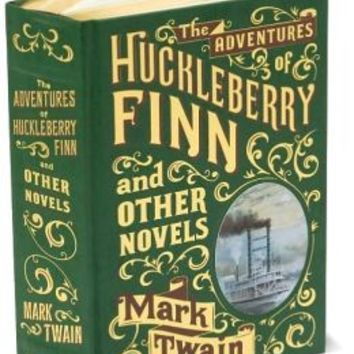 The Adventures of Huckleberry Finn and Other Novels (Barnes & Noble Collectible Editions)