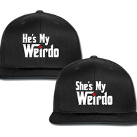 she is my weirdo he is my weirdo couple matching snapback cap
