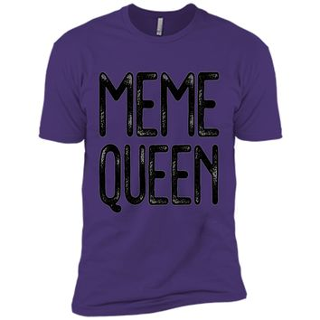 Meme Queen T-Shirt - Funny Queen of Memes Gift Shirt