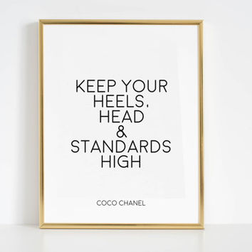 COCO CHANEL ART Coco Chanel Print Keep Your Heels Printable Art Fashion Wall Art Coco Chanel Wall Decal Coco Chanel Quotes Fashion Decor