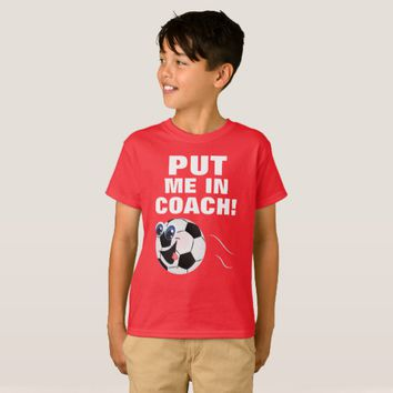 Put Me In Kids' Hanes TAGLESS® T-Shirt