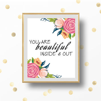 You are Beautiful Printable, Wall Print,  Home Wall Printable, Inspirational Quote, Floral Wall Print, Motivational Quote, Floral Print
