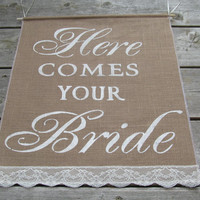 Large Here Comes Your Bride Sign - Rustic Wedding Burlap Sign - Ring Bearer Sign - Here Comes The Bride Sign - Burlap Wedding Sign