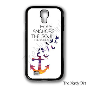 Hope Anchors the Soul Hebrews 6:19 Bible Quote Samsung Galaxy S4 Case
