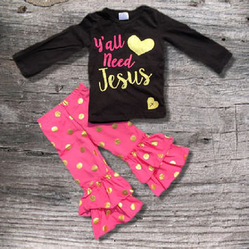 "Big Sale! Baby Girl's Outfit, ""Ya'll Need Jesus"", Hot Pink Gold Dot, Girls Clothes, Toddler Girl Outfit, Kids Clothes, Children's Clothing"