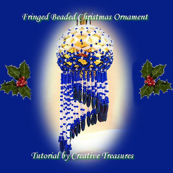 PDF Tutorial Fringed Beaded Christmas Bauble Pattern, Instructions,