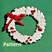 Crochet HOLLY WREATH Ornament Patterns Vintage 40s Crochet Christmas Ornament Pattern Christmas Tree Decor