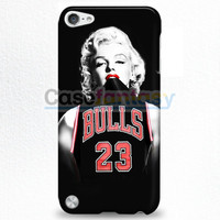Chicago Bulls Jersey Marilyn Monroe iPod Touch 5 Case | casefantasy