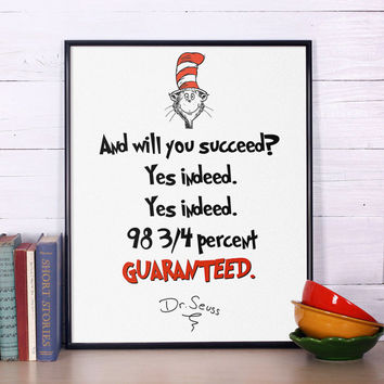 "Dr Seuss Quote, ""And will you succed?"", Inspirational quote, Dr Seuss print, Nursery print, Dr Seuss nursery poster"