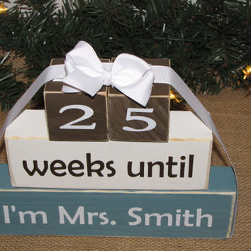 "Personalized Wedding countdown blocks. Wedding Shower gift. -""weeks until I'm Mrs."" Gift for the Bride, engagement gift. Blue, BROWN, White"