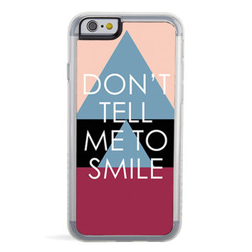 Don't Tell Me iPhone 6/6S Case