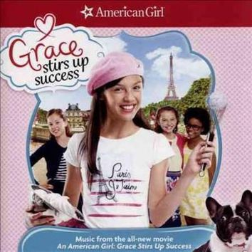 AMERICAN GIRL:GRACE STIRS UP (OST)