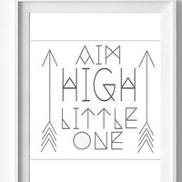 Aim High Little One nursery wall art, digital download, printable nursery quote, minimalist decor, hipster graphic, baby Onesuit design decal