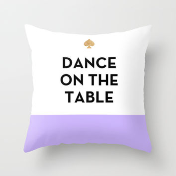 Dance on the Table - Kate Spade Inspired Throw Pillow by Rachel Additon | Society6