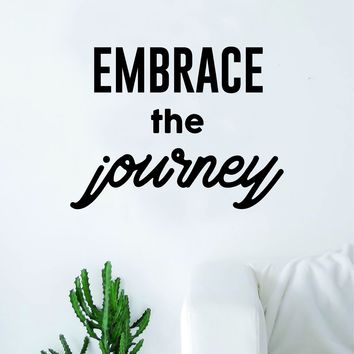 Embrace the Journey Quote Decal Sticker Wall Vinyl Art Home Room Decor Travel Explore Adventure Inspirational Wanderlust Mountains Trees