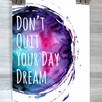 Don't Quit Your Day Dream Print Watercolor Inspirational Typography Dorm Room Poster Home Decor