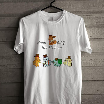 GOOD EEVEE NING GENTELMON Shirt For Man And Woman Shirt / Tshirt / Custom Shirt