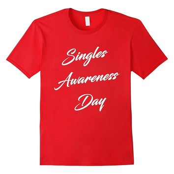 Singles Awareness Day Trendy Valentine's Day Funny T-shirt
