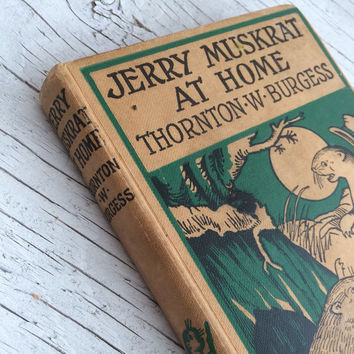 Jerry Maskrat at Home by Thornton-W-Burgess, The Bedtime Story Books. Children's vintage book from 1950s.