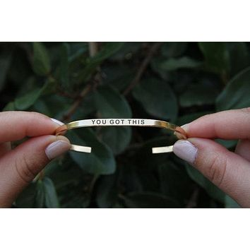 You Got This Thin Cuff Handstamped Bracelet in Brass