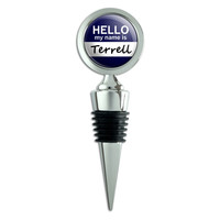 Terrell Hello My Name Is Wine Bottle Stopper