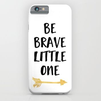 BE BRAVE LITTLE ONE Kids Typography Quote iPhone & iPod Case by deificus Art