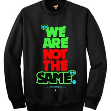 Retro Kings Clothing We Are Not the Same Martian 7's Black Crewneck