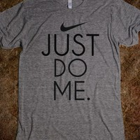 Just Do Me T-shirt - Daisy's & Daphne's