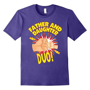 Father and Daughter Duo Superhero Father's Day T-Shirt Daddy