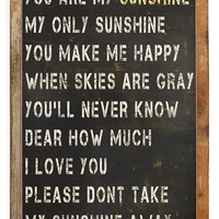 Poncho & Goldstein 'You Are My Sunshine' Sign