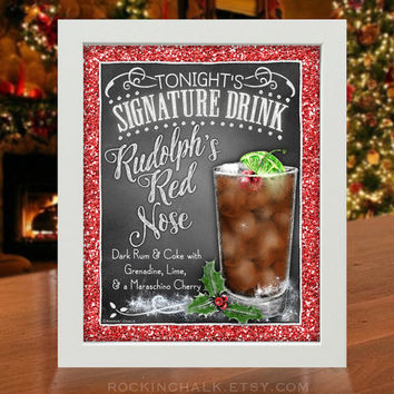 Holiday Signature Drink Sign | Holiday, Christmas, Corporate Party Decor | Rudolph's Red Nose Chalkboard Style Cocktail Sign | Personalized