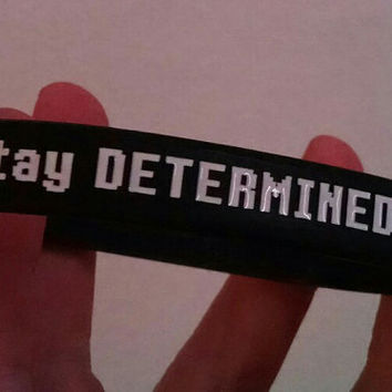 Undertale Wristband - *(Stay DETERMINED!) / Black Silicone Bracelet