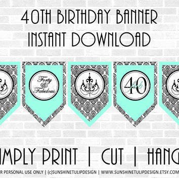 Printable 40th Birthday Aqua & Black Damask Banner