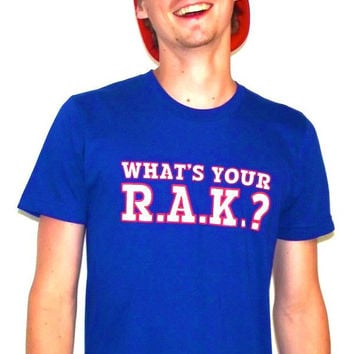 What's Your R.A.K? t-shirt