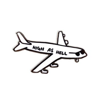 High As Hell Enamel Pin