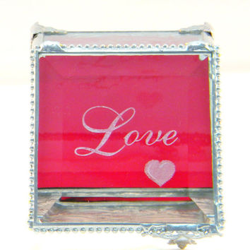 Stained Glass Jewelry Box, Keepsake Treasure Box, Red and Clear Glass, Love and a Heart Etched on Lid, Romantic
